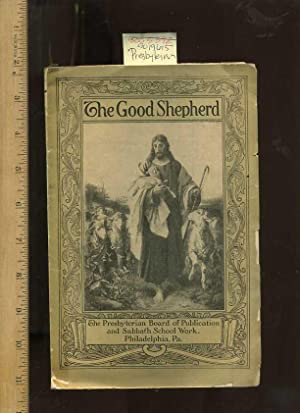 The Good Shepherd [pictorial Hymns and Prayers: Presbyterian Board of