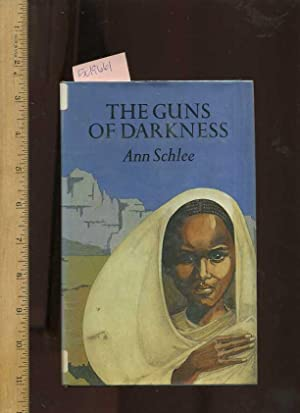 The Guns of Darkness [a Novel of: Schlee, Ann