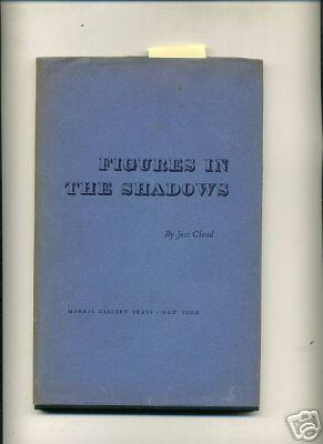 Figures in the Shadows [Native New Yorker, Poetry, Compilation of Poems, Selected Works, hb in Dj ...