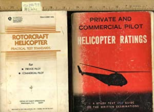 Rotorcraft Helicopter : Practical Test Standards : For Private Pilot and Commercial Pilot RH /...