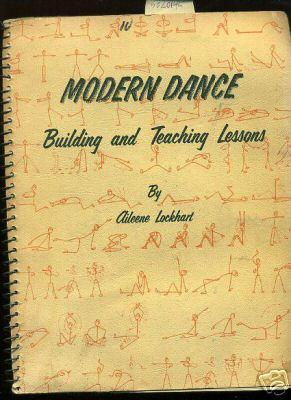 Modern Dance : Building and Teaching Lessons: Lockhart, Aileene /