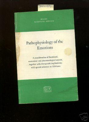 Roche Scientific Service : Pathophysiology of the Emotions : A Consideration of Functional ...