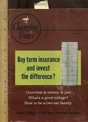Changing Times : The Kiplinger Service for Families : October 1962 : Buy Term Insurance and Invest ...
