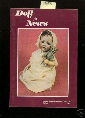 Doll News : Vol XXVII / 27 No. 2 Spring 1978 [Pictorial Periodical, Featuring: German Papier ...
