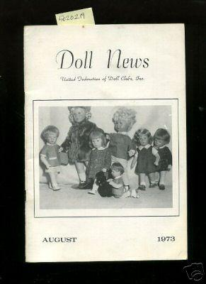 Doll News : Vol XXII / 22 No. 4 August 1973 [Pictorial Periodical, Featuring: Club News, Trade...