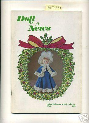 Doll News : Vol XXVIII / 28 No. 1 Winter 1978 [Pictorial Periodical, Featuring: Club News, ...