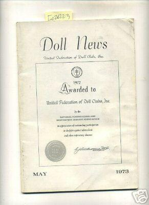 Doll News : Vol XXII / 22 No. 3 May 1973 [Pictorial Periodical, Featuring: Club News, Trade ...