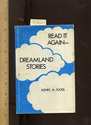Read it Again : Dreamland Stories [Juvenile Reader, a Collection of 10 Short Stories for Young ...