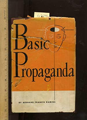 Basic Propaganda [Critical / Practical Study ; Review Reference ; Biographical Details ; in ...