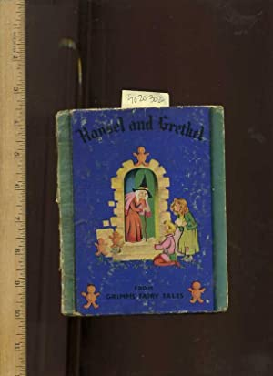 The Story of Hansel and Grethel : Grimm / The