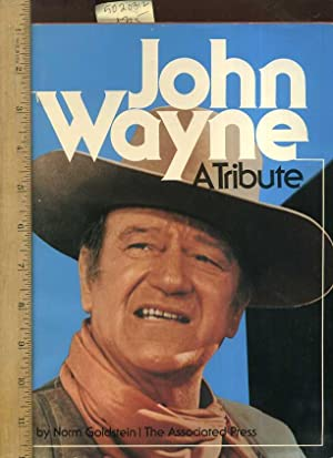 John Wayne : A Tribute [Oversized Pictorial Biography of the Classic American Western Movie Hero, ...