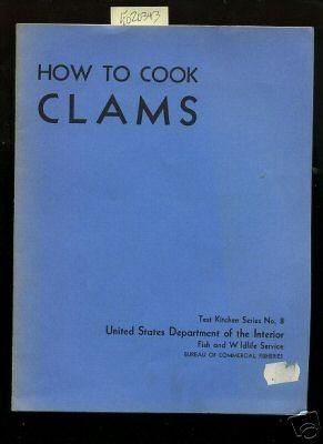 How to Cook Clams :Test Kitchen Series: Osterhaug, Kathryn L.,