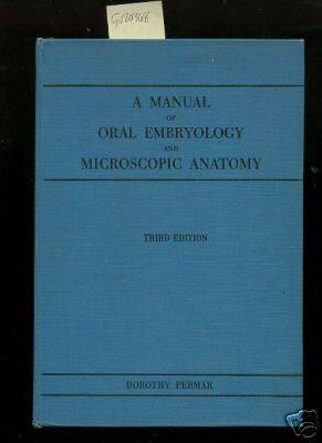 A Manual of Oral Embryology and Microscopic: Permar, Dorothy /