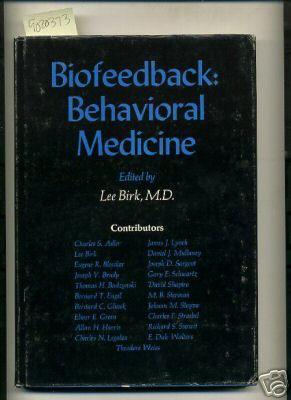 Seminars in Psychiatry : Biofeedback : Behavioral: Birk, Lee /