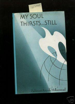 My Soul Thirsts Still [Critical / Practical Study ; Review Reference ; Biographical, Detailed ...