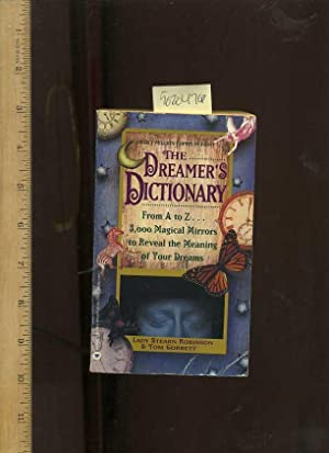 The Dreamer's Dictionary : From A to: Robinson, Lady Stearn