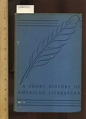 A Short History of American Literature : Analyzed By Decades [Educational, Textbook, Critical ...