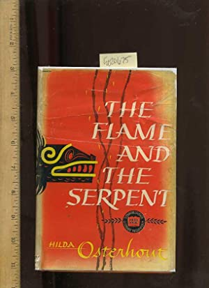 The Flame and the Serpent [novel, Set in Mexico, Myth and Tradition Intense Belief and Rich ...