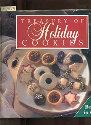Treasury of Holiday Cookies : Three / 3 books in One : Christmas Cookies, Homemade Holiday ...