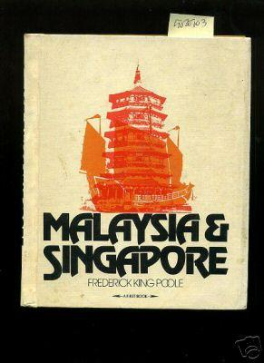 Malaysia and Singapore [Pictorial Children's Reader, a: Poole, Frederick King