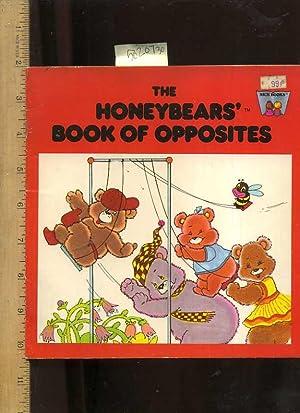 The Honeybears Book of Opposites [Pictorial Children's reader]: Salzman, Yuri / R. C. Andrea /...