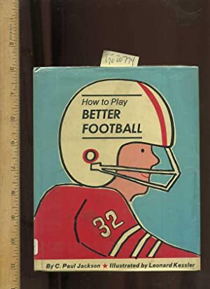 How to Play Better Football [Critical / Practical Study ; Review ; Reference ; Biographical ; ...