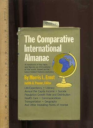 The Comparative International Almanac [vital Stistics on 214 Nations Arranged Alphabetically By ...