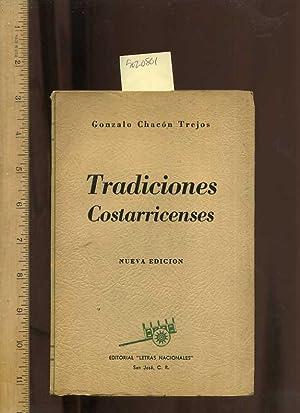 Tradiciones Costarricenses : Nueva Edicion : Editorial Letras Nacionales [Spanish / Espanol ...