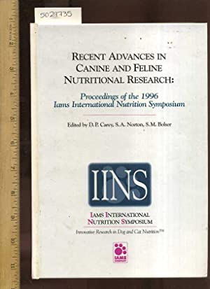 Recent Advances in Canine and Feline Nutritional Research : Proceedings of the 1996 Iams ...