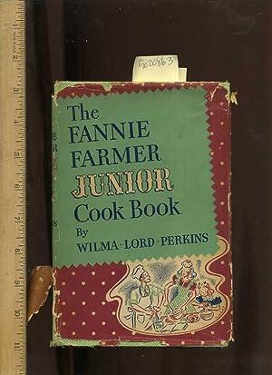 Fannie Farmer Junior Cook Book : 1942: Perkins, Wilma Lord