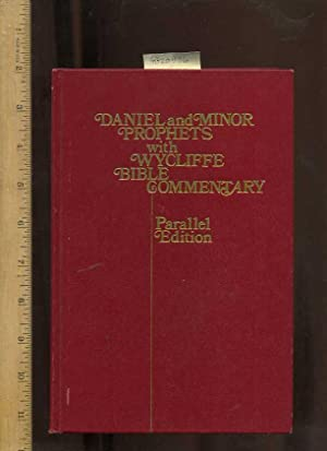 Daniel and the Minor Prophets with Wycliffe Bible Commentary : Parallel Edition [religious Readings...