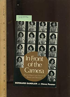 In Front of the Camera : how to Make it and Survive in Movies and Television [Acting, Movie ...
