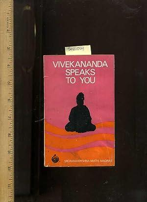 Vivekananda Speaks to You : Sri Ramakrishna Math Madras [eastern culture, religious readings, ...