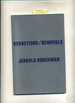 Reductions / Removals [Pictorial Photo Biography of Photographic Works By Jerrold Burchman, ...