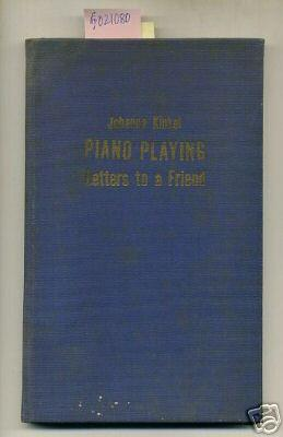 Piano Playing : Letters to a Friend [romantic Women Composers, Performing Artists, Growth in ...