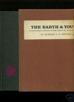 The Earth and You : A Geographic Picture of the World We Live in [in Slipcase, Geography, geology, ...