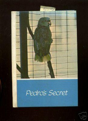 Pedro's Secret [Pictorial Children's Reader, Learning to Read, Skill Building, Animals ...