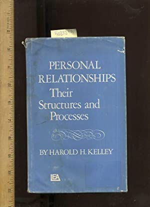 Personal Relationships : Their Structures and Processes [Critical / Practical Study ; Review ;...