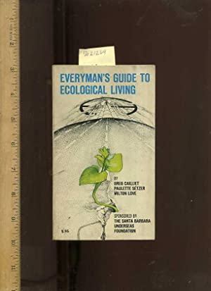 Everyman's / Everymans Guide to Ecological Living [Critical / Practical Study ; ...