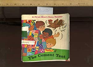 The Cement Tent : a First Start Easy Reader [Pictorial Children's Reader, Learning to Read, ...
