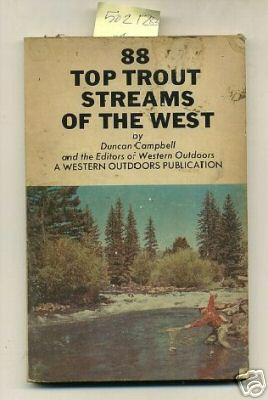 88 / Eighty Eight Top Trout Streams of the West [pictorial Sport Fish / Fishing Guidebook...