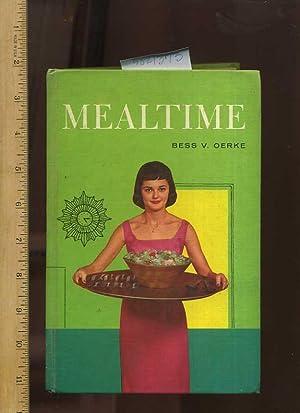 Mealtime [A Cookbook / Recipe Collection /: Oerke, Bess V.