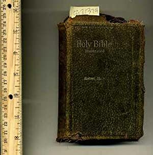 The Holy Bible Containing the Old and New Testaments Translated Out of the Original Tongues and ...