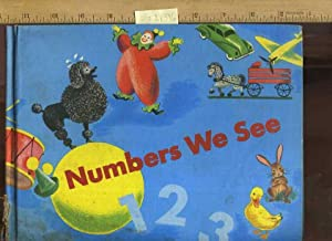 Curriculum foundation Series : Numbers We See: Hartung, Maurice L.