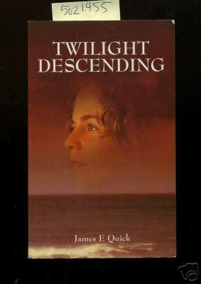 Twilight Descending [novel, a Rich and Complex Tale of Ireland and Its People During Turbulent ...