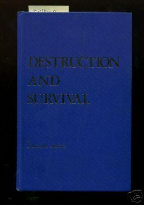 Destruction and Survival [Jewish Prison Camps, WWII, Biography, Survivors of Holocaust, Personal ...