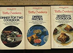 Betty Crocker's Special Edition : Desserts Cookbook 1975 / Dinner Parties 1975 / Dinner for Two...