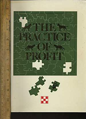 The Practice of Profit [in Depth Resource for Building and Operation a Veterinary Practice, Animal ...
