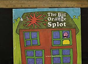 The Big Orange Spot [Pictorial Children's Reader, Learning to Read, Skill building]: Daniel ...