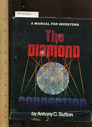 The Diamond Connection : A Manual for Investors [Investing in Precious gem Stones / Gemstones ...
